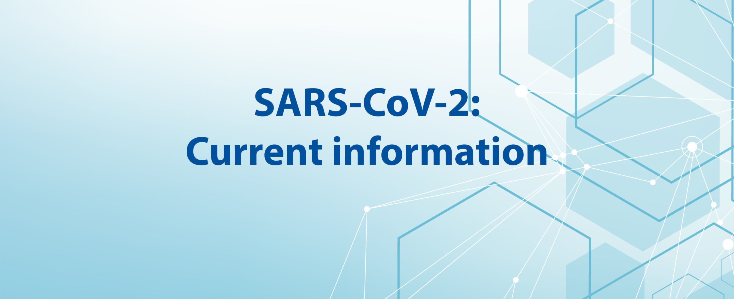 SARS-CoV-2: statement on the Current informaton